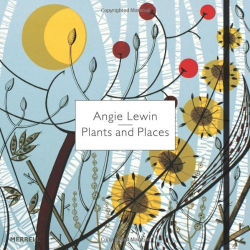 Leslie Geddes Brown: Angie Lewin: Plants and Places