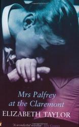 Elizabeth Taylor: Mrs. Palfrey at the Claremont