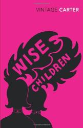 Angela Carter: Wise Children