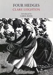 Clare Leighton: Four Hedges