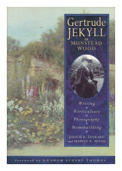 Judith Tankard & Martin Wood: Gertrude Jekyll at Munstead Wood : Writing - Horticulture - Photography - Homebuilding