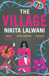 Nikita Lalwani: The Village (Fiction Uncovered 2013)