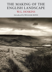 W. G. Hoskins: The Making of the English Landscape