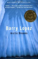 Barry Lopez: Arctic Dreams