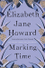 Elizabeth Jane Howard: Marking Time (Cazalet Chronicles)