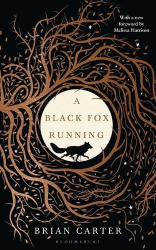 Brian Carter: A Black Fox Running