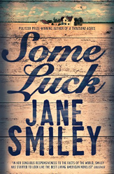 Jane Smiley: Some Luck (Last Hundred Years Trilogy)