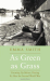 Emma Smith: As Green as Grass: Growing Up Before, During & After the Second World War