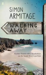 Simon Armitage: Walking Away