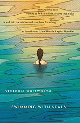 Victoria Whitworth: Swimming with Seals