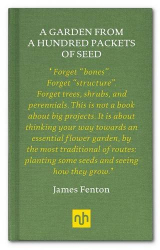 James Fenton: A Garden from a Hundred Packets of Seed