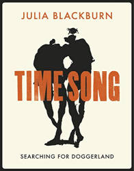 Julia Blackburn: Time Song: Searching for Doggerland