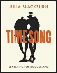 Julia Blackburn: Time Song: Searching for Doggerland