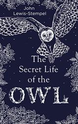 John Lewis-Stempel: The Secret Life of the Owl