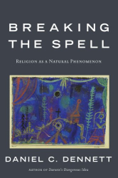 : Breaking the Spell: Religion as a Natural Phenomenon
