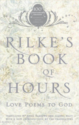 : Rilke's Book of Hours: Love Poems to God