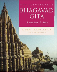 : The Illustrated Bhagavad Gita: A New Translation with Commentary