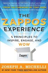 Joseph Michelli: The Zappos Experience: 5 Principles to Inspire, Engage, and WOW