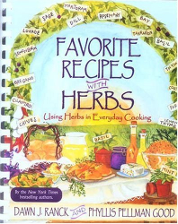Dawn J. Ranck: Favorite Recipes with Herbs: Using Herbs in Everyday Cooking