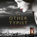 Suzanne Rindell: The Other Typist