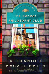 Alexander McCall Smith: The Sunday Philosophy Club