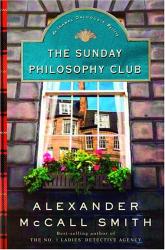 Alexander McCall Smith: The Sunday Philosophy Club