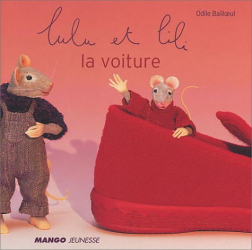 Odile Bailloeul: Lulu et Lili : La Voiture