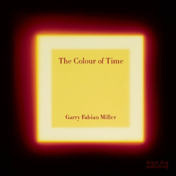 Adam Nicolson: The Colour of Time: Garry Fabian Miller