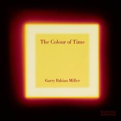 Adam Nicolson: The Colour of Time: Garry Fabian Miller