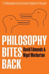 Edmonds and Warburton: Philosophy Bites Back