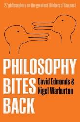 Edmonds and Warburton: Philosophy Bites Back