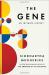Siddhartha Mukherjee: The Gene: An Intimate History