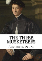 Alexandre Dumas: The Three Musketeers