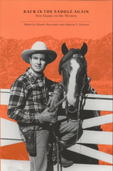 : Back in the Saddle Again: New Essays on the Western