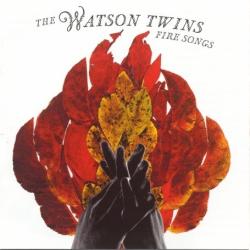The Watson Twins - Fire Songs
