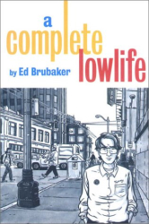 Ed Brubaker: A Complete Lowlife