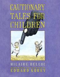 Edward Gorey: Cautionary Tales for Children