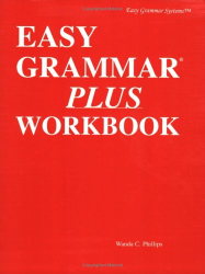 Wanda Phillips: Easy Grammar Plus Workbook