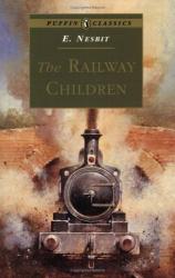 E. Nesbit: The Railway Children (Puffin Classics)