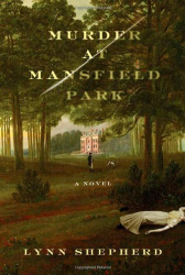 Lynn Shepherd: Murder at Mansfield Park