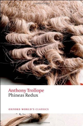 Anthony Trollope: Phineas Redux (Oxford World's Classics)