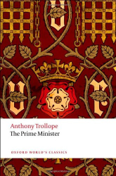 Anthony Trollope: The Prime Minister (Oxford World's Classics)