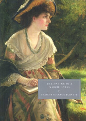 Frances Hodgson Burnett: The Making of a Marchioness (Persephone Book)