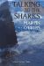 Martin O'Brien: Talking To The Sharks: A Daniel Jacquot Thriller: Volume 9