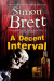 Simon Brett: A Decent Interval (A Charles Paris Mystery)