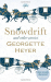 Georgette Heyer: Snowdrift and Other Stories (includes three new recently discovered short stories)
