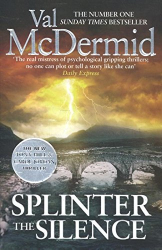 Val McDermid: Splinter the Silence