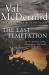 Val McDermid: The Last Temptation