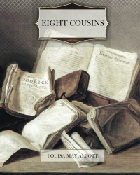 Louisa May Alcott: Eight Cousins