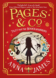 Anna James: Pages & Co: Tilly and the Bookwanderers
